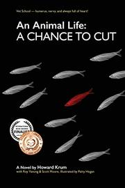 An Animal Life: A Chance to Cut (Series Book 2) by Howard Krum