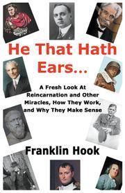 HE THAT HATH EARS… by Franklin Hook