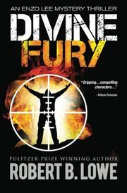 DIVINE FURY by Robert B. Lowe