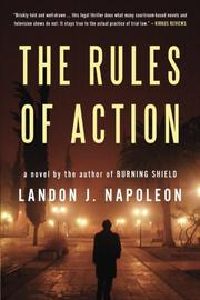 THE RULES OF ACTION by Landon J. Napoleon