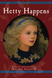 HETTY MAKES IT HAPPEN by Martha Sears West