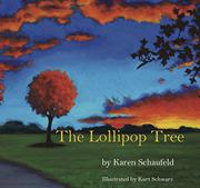 THE LOLLIPOP TREE by Karen  Schaufeld