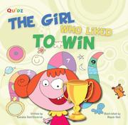 THE GIRL WHO LIKED TO WIN by Sunaina Santhiveeran