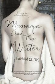 Massage and the Writer by Isham Cook