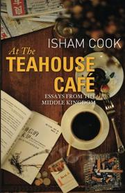 At the Teahouse Café by Isham Cook