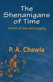 The Shenanigans of Time by P.A. Chawla