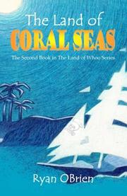 The Land of Coral Seas by Ryan O'Brien