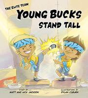 YOUNG BUCKS STAND TALL by Matt Jackson