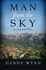 MAN FROM THE SKY by Danny Wynn