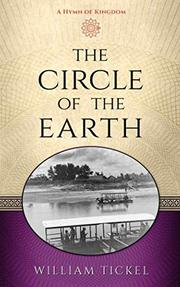 THE CIRCLE OF THE EARTH by William Tickel