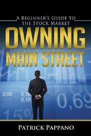 OWNING MAIN STREET by Patrick Pappano