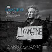 THE IMAGINE PROJECT by Dianne Maroney