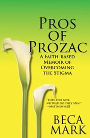 Pros of Prozac by Beca Mark
