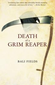 DEATH OF A GRIM REAPER by Bali Fields