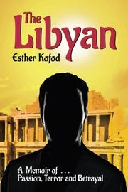 THE LIBYAN by Esther Kofod