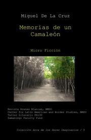 MEMORIAS DE UN CAMALEON by Miguel De La Cruz