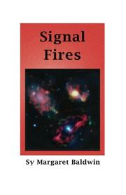 SIGNAL FIRES by Sy Margaret Baldwin