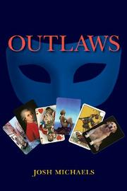 Outlaws by Josh Michaels