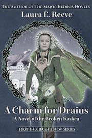 A Charm for Draius by Laura E. Reeve