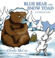 BLUE BEAR AND SNOW TOAD by Chante McCoy