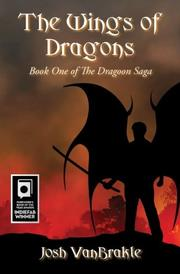 The Wings of Dragons by Josh VanBrakle