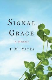 SIGNAL GRACE by T. M. Yates