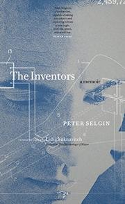 THE INVENTORS by Peter Selgin