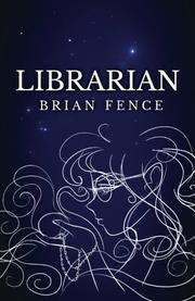 Librarian by Brian Fence