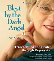 BLEST BY THE DARK ANGEL by Ann Louise Keiffer