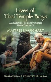 LIVES OF THAI TEMPLE BOYS by Maitree Limpichart