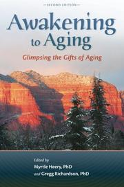 Awakening to Aging by Myrtle Heery