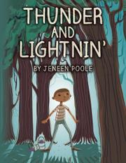 Thunder and Lightnin' by Jeneen Poole