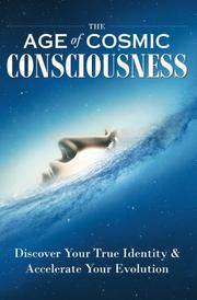The Age of Cosmic Consciousness by