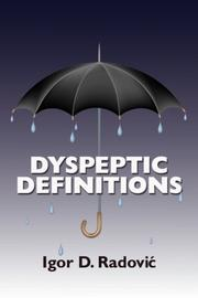 DYSPEPTIC DEFINITIONS by Igor D. Radovic
