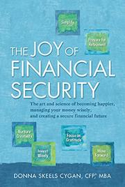 The Joy of Financial Security by Donna Skeels Cygan