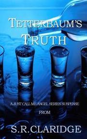 TETTERBAUM'S TRUTH by S.R.  Claridge