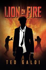 LION ON FIRE by Ted  Galdi