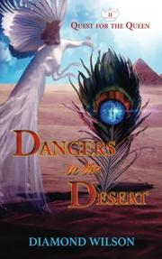 DANGERS IN THE DESERT by Diamond  Wilson