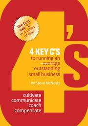 4 Key C's to Running an Outstanding Small Business by Steve McNeely
