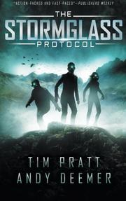 THE STORMGLASS PROTOCOL by Tim Pratt