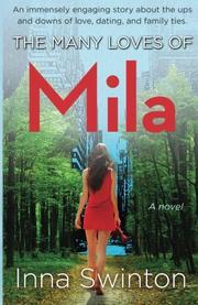 THE MANY LOVES OF MILA by Inna Swinton