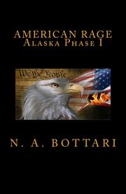 AMERICAN RAGE by N. A.  Bottari