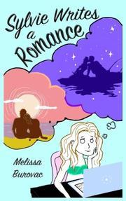 SYLVIE WRITES A ROMANCE by Melissa Burovac