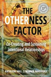 THE OTHERNESS FACTOR by Kathleen Hall