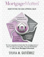 Mortgage Matters by Sylvia M. Gutiérrez