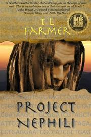 PROJECT NEPHILI by T.L. Farmer