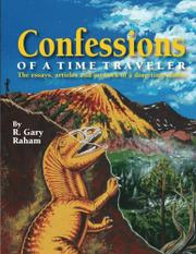 Confessions of a Time Traveler by R. Gary Raham