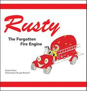RUSTY THE FORGOTTEN FIRE ENGINE by Joseph Fisher