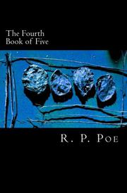 THE FOURTH BOOK OF FIVE by R.P. Poe