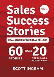SALES SUCCESS STORIES by Scott  Ingram